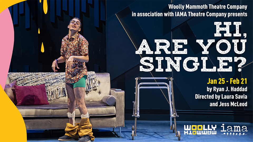 Woolly Mammoth Theatre - Hi Are You Single?
